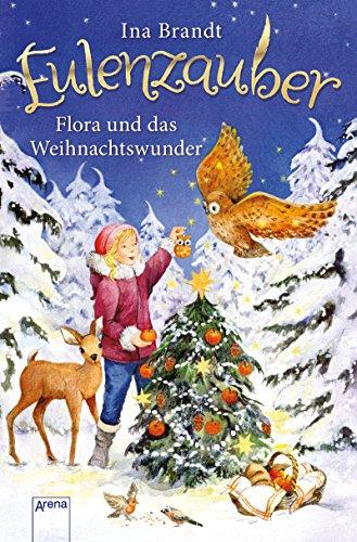 Eulenzauber. Flora und das Weihnachtswunder das Buch von Ina Brandt - Preis vergleichen und online kaufen