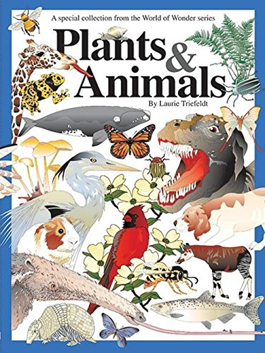 Plants & Animals: A Special Collection (World of Wonder)