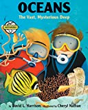 img - for Oceans: The Vast, Mysterious Deep (Earth Works) book / textbook / text book