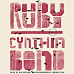 Ruby: A Novel | Cynthia Bond