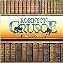 Robinson Crusoe (       UNABRIDGED) by Daniel Defoe Narrated by Dick Hill