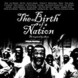 The Birth of a Nation: The Inspired By Album [Explicit]