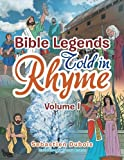 Bible Legends Told in Rhyme