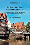 In Search of Your German Roots: A Com...
