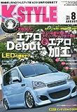 K-STYLE (ケイスタイル) 2011年 08月号 [雑誌]