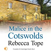 Malice in the Cotswolds | [Rebecca Tope]