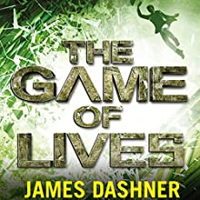The Game of Lives: Mortality Doctrine, Book 3 (       UNABRIDGED) by James Dashner Narrated by Erik Davies