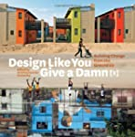 Design Like You Give a Damn {2}: Buil...
