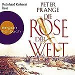 Die Rose der Welt | Peter Prange