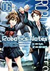 ROBOTICS;NOTES 6(完) (BLADE COMICS)