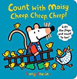 Lucy Cousins Count with Maisy, Cheep, Cheep, Cheep!