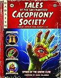Tales of the San Francisco Cacophony Society