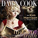 Hidden Truth: Truth Series, Book 2 Audiobook by Dawn Cook Narrated by Marguerite Gavin
