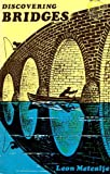 Discovering bridges (0852630867) by Metcalfe, Leon
