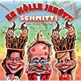 "KARNEVAL PARTY STIMMUNGS-HIT 2014 - EN K�LLE JEB�TZ ( In K�lle jeb�tzt ) SESSIONSHITvon ""Schmitti"""