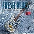 Fresh Blues,Vol.7