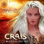 Crais: A Walker Saga, Book 3 | Jaymin Eve