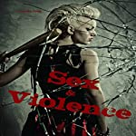 Sex & Violence: Savage Erotica Box Set | Amanda Close