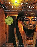 img - for The Complete Valley of the Kings: Tombs and Treasures of Ancient Egypt's Royal Burial Site book / textbook / text book