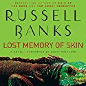 Lost Memory of Skin Audiobook by Russell Banks Narrated by Scott Shepherd