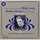 Philip Lewis/Rhythm Maniacs Recordings 1928 - 1930