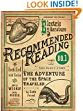 The Adventure of the Space Traveler (Electric Literature's Recommended Reading Book 2)