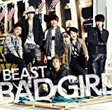 BAD GIRL (JAPANESE VERSION)♪BEAST
