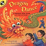 Joan Holub Dragon Dance: A Chinese New Year Ltf: A Chinese New Year Lift-The-Flap Book (Lift-The-Flap, Puffin)