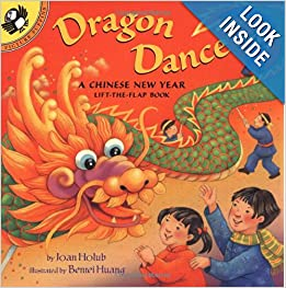 Chinese New Year Book List: Dragon Dance: A Chinese New Year LTF: A Chinese New Year Lift-the-Flap Book (Lift-the-Flap, Puffin) Paperback by Joan Holub
