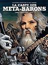 La Caste des M�ta-Barons, Tome 5 : T�te d'Acier l'A�eul par Jodorowsky