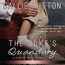 The Duke's Quandary Audiobook by Callie Hutton Narrated by Billie Fulford-Brown