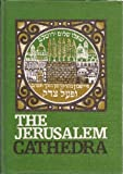 The Jerusalem Cathedra: Studies in History, Archaeology, Geography and Ethography of the Land of Israel