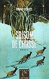 echange, troc Craig Lesley - Saison de chasse