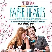 Paper Hearts: Heartbreak Chronicles, Book 2 | Ali Novak