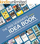 The Web Designer's Idea Book, Volume...
