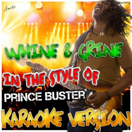 Whine And Grine