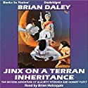 Jinx on a Terran Inheritance: Hobart Floyt-Alacrity Fitzhugh Adventures, Book 2 (       UNABRIDGED) by Brian Daley Narrated by Brian Holsopple