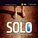 Solo: Una vida en busca de esperanza y un hogar [Solo: A Life in Search of Hope and a Home] (       UNABRIDGED) by R. B. Mitchell Narrated by Alberto Cepeda Zubieta