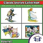Classic Stories Collection, Volume 1 | Eric Suben,Naomi McMillan,John T. Stapleton