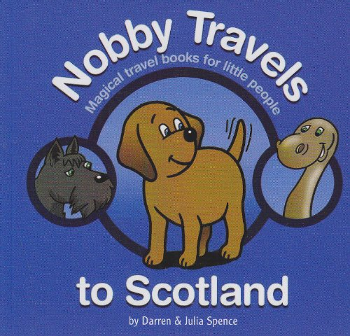 nobby-travels-to-scotland-magical-travel-books-for-little-people