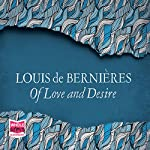 Of Love and Desire | Louis de Bernières