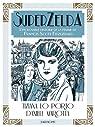 SuperZelda : L'incroyable histoire de la femme de Francis Scott Fitzgerald par Tiziana Lo Porto