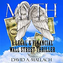 Myth: A Wall Street Novel Audiobook by David Austin Mallach Narrated by Dave Giorgio