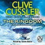 The Kingdom: Fargo Adventures, Book 3 | Clive Cussler,Grant Blackwood