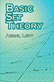 Basic Set Theory (Dover Books on Mathematics) (0486420795) by Azriel Levy