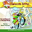 Geronimo Stilton Book 3: Cat and Mouse in a Haunted House (       UNABRIDGED) by Geronimo Stilton Narrated by Geronimo Stilton