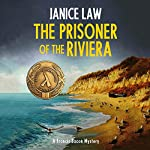 The Prisoner of the Riviera: The Francis Bacon Mysteries, Book 2 | Janice Law