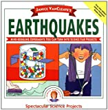 img - for Janice VanCleave's Earthquakes: Mind-boggling Experiments You Can Turn Into Science Fair Projects book / textbook / text book