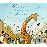 The Giraffe That Walked to Paris