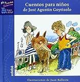 Cuentos Para Ninos de Jose Agustin Goytisolo (Spanish Edition)